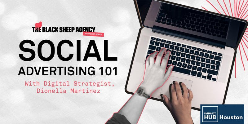 Workshop: Social Advertising 101 Training by The Black Sheep Agency