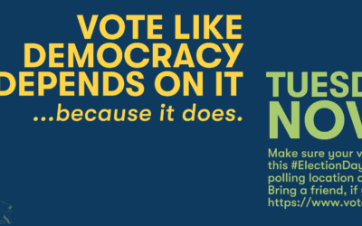 VOTE November 3rd: Our Democracy Depends On It!